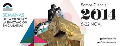 Semana de la Ciencia y la Innovación en Canarias 2014.